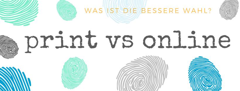 Bild: print vs online - Was ist die bessere Wahl?
