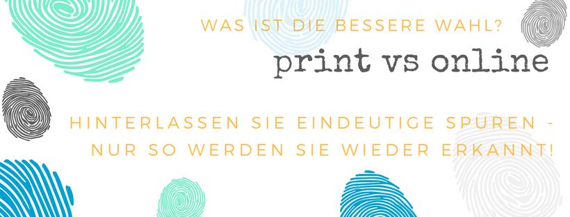 Bild: print vs online - Spuren hinterlassen
